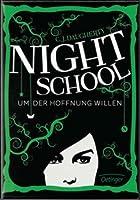 Um der Hoffnung Willen (Night School, #4)
