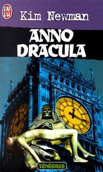 Anno Dracula (Anno Dracula, #1) by Kim Newman