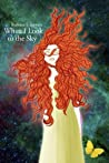 When I Look to the Sky (Rock and Roll Trilogy, #2)