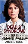 Deadly Syndrome