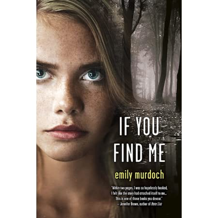 Read If You Find Me By Emily Murdoch