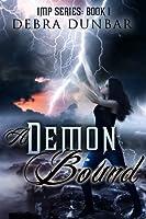 A Demon Bound (Imp, #1)