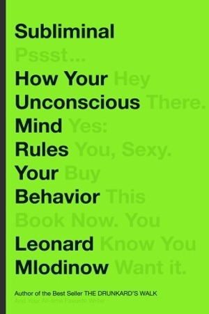 Subliminal-How-Your-Unconscious-Mind-Rules-Your-Behavior