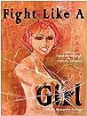 Fight Like a Girl: A Short Story Anthology