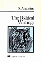 The Political Writings of St. Augustine