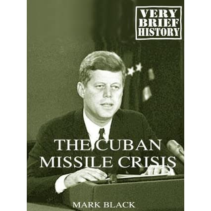 a brief background on the cuban missile crisis
