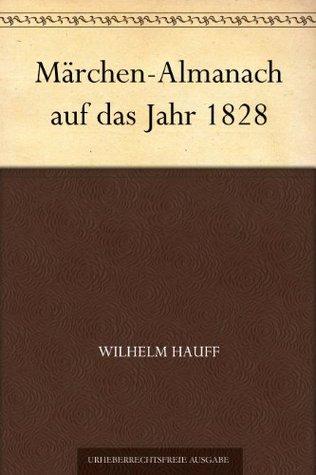 Märchen-Almanach auf das Jahr 1828