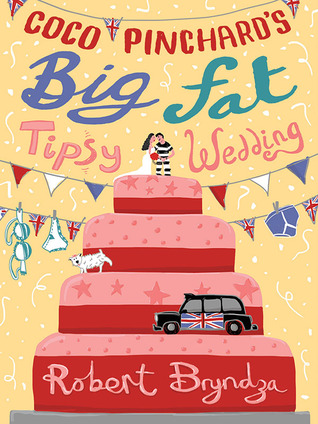 Coco Pinchard's Big Fat Tipsy Wedding (Coco Pinchard, #2)