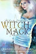 Witch Magic (Blood and Snow, #17)