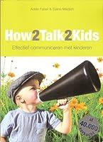 How to talk so teens will listen and listen so teens will talk by listen so teens will talk adele faber how2talk2kids effectief communiceren met kinderen fandeluxe Document