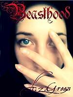 Beasthood (The Hidden Blood Series, #1)