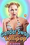 Gender Swap Lollipop