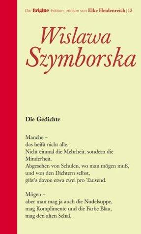 Die Gedichte By Wisława Szymborska