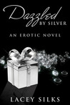 Dazzled by Silver (Layers Trilogy, #0.5)