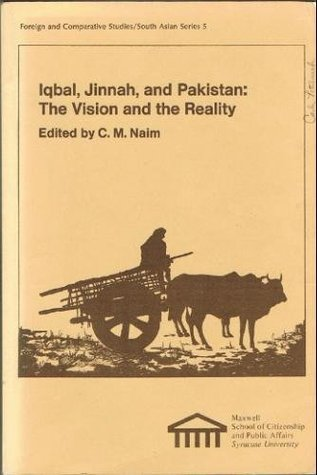 Iqbal, Jinnah, and Pakistan: The Vision and the Reality