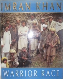 Warrior Race: Journey Through the Land of the Tribal Pathans