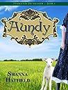 Aundy (Pendleton Petticoats #1)