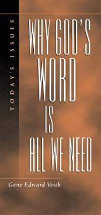 Why God's Word Is All We Need