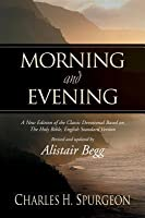 Morning and Evening, Based on the English Standard Version