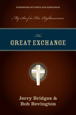 The Great Exchange - Jerry Bridges