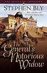 The General's Notorious Widow (Belles of Lordsburg #2)