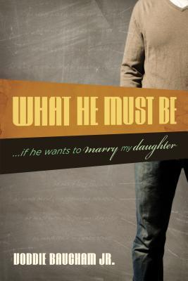 What He Must Be …If He Wants to Marry My Daughter