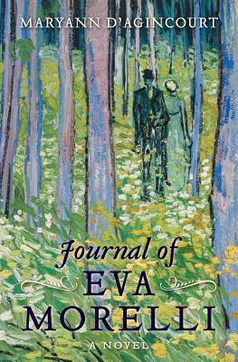 Journal of Eva Morelli by Maryann D'Agincourt