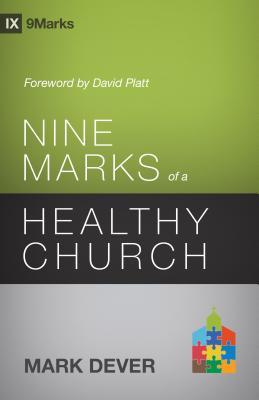 Nine Marks of a Healthy Church (9Marks)