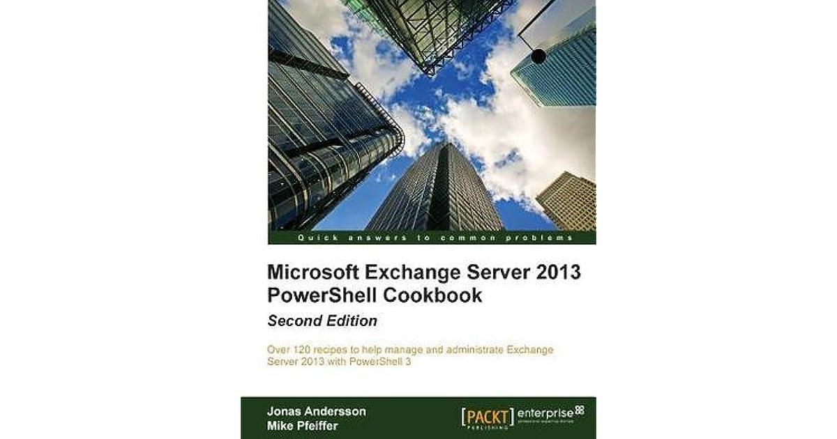 Microsoft Exchange 2010 Powershell Cookbook Pdf