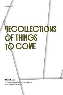 Recollections of Things to Come