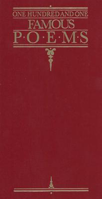 One Hundred and One Famous Poems: With a Prose Supplement