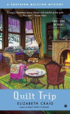 Quilt Trip (Southern Quilting Mystery, #3)