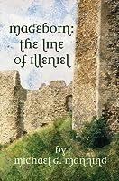 The Line Of Illeniel (Mageborn, #2)