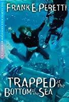 Trapped at the Bottom of the Sea (The Cooper Kids Adventures #4)