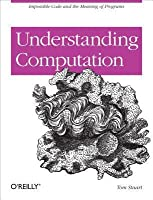 Understanding Computation: Impossible Code and the Meaning of Programs