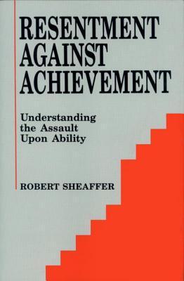 Resentment Against Achievement