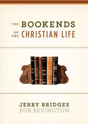 The Bookends of the Christian L - Jerry Bridges