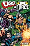 Cable & X-Force Classic, Volume 1