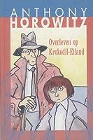 Overleven op Krokodil-Eiland (Diamond Brothers, #6)