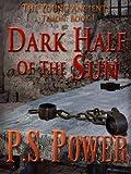 The Dark Half of the Sun
