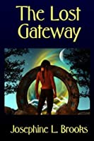 The Lost Gateway