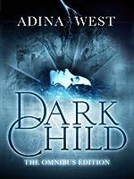 Dark Child (Omnibus) (Dark Child #1)