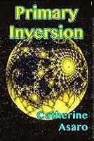 Primary Inversion (Saga of the Skolian Empire, #1)
