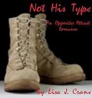 Not His Type (Opposites Attract, #1)