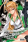 Highschool of the Dead, Vol. 4 (Highschool of the Dead, #4)