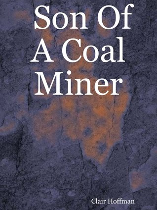 Son Of A Coal Miner