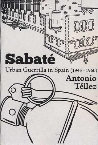 Sabaté: Urban Guerilla in Spain (1945-1960)