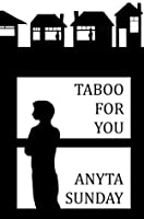 Taboo For You (Love and Family, #1)