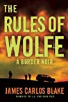 The Rules of Wolfe (Wolfe Family Series #2)