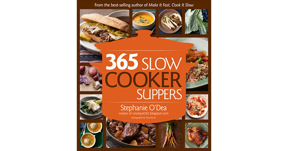 365 Slow Cooker Suppers By Stephanie O Dea